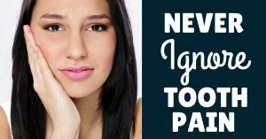 5 Reasons You Should Not Ignore Toothache and Should Head to the
